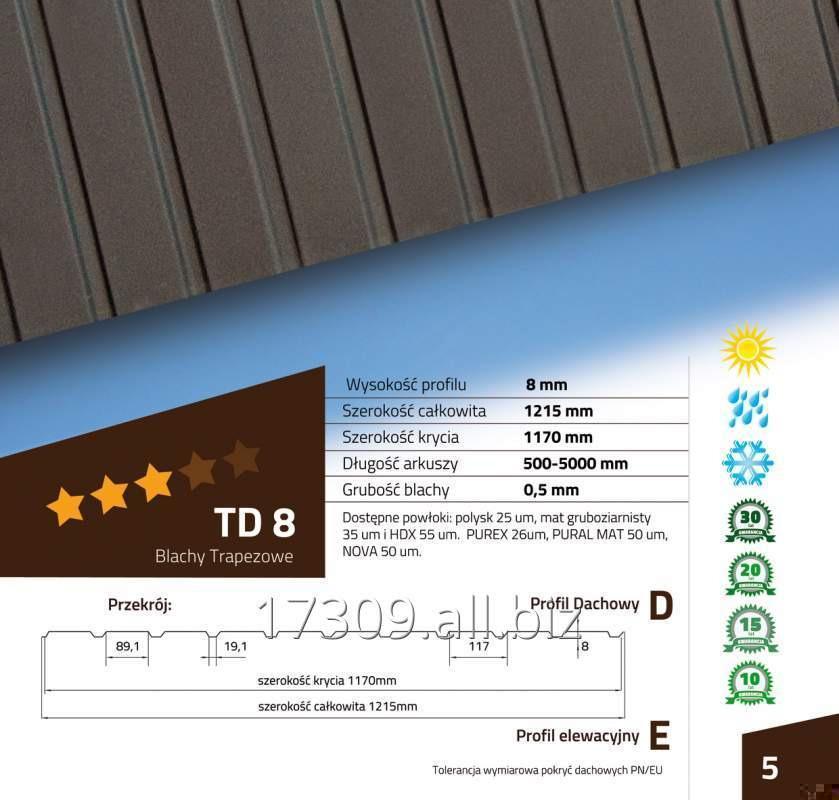 Kupić TD8 Blachodachówka oraz blache trapezowe produkowane z blach RUUKKI, SSAB, ArcelorM.