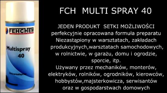 Odrdzewiający i czyszczący preparart FCH – MULTI SPRAY 40