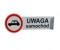 Kupić Znak Uwaga samochód