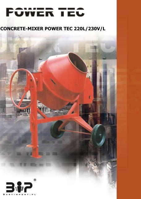 Kupić Copy_BETONIARKA POWER TEC 220L/230V/L (przechył na koło) - Zaawansowane betoniarki o zwiększonej wytrzymałości.
