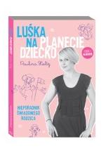"""Książka """"Luśka na planecie dziecko cz."""