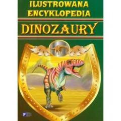 Ilustrowana encyklopedia Dinozaury