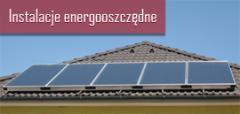 Instalacje energooszczędne