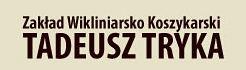 Zakład Wikliniarsko-Koszykarski, Tadeusz Tryka, Nowa Sarzyna