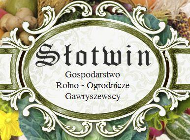Gospodarstwo rolno ogrodnicze Słotwin Gawryszewscy,, Płońsk