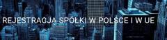 Rejestracja spółki w Polsce